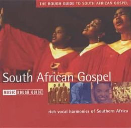 The Rough Guides to South African Gospel