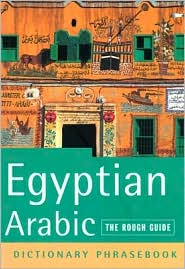 The Egyptian Arabic: A Rough Guide Phrasebook
