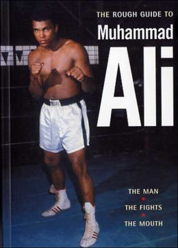 Rough Guide to Muhammad Ali