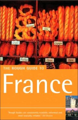 The Rough Guide to France (Rough Guides Travel Guide Series)