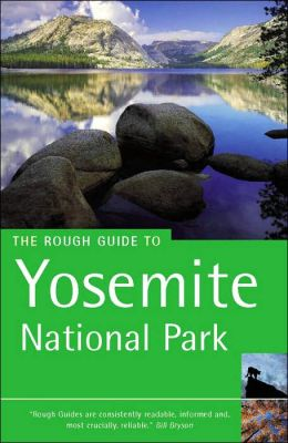 The Rough Guide to Yosemite National Park