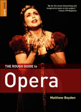The Rough Guide to Opera 4