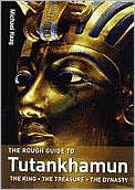 The Rough Guide to Tutankhamun: The King, the Treasure, the Dynasty