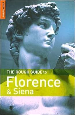 The Rough Guide to Florence and Siena