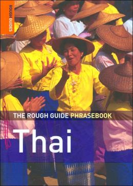 The Rough Guide to Thai Phrasebook (Rough Guide Phrasebooks Series)