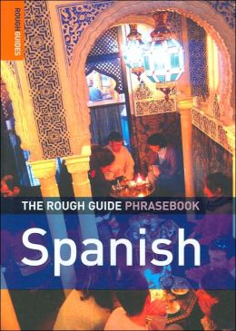 The Rough Guide to Spanish Phrasebook (Rough Guide Phrasebooks Series)