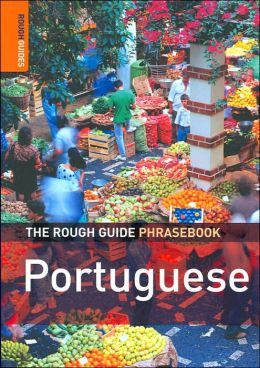 The Rough Guide to Portugese Dictionary Phrasebook 3