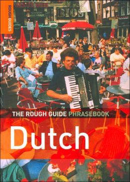 The Rough Guide to Dutch Phrasebook (Rough Guide Phrasebooks Series)