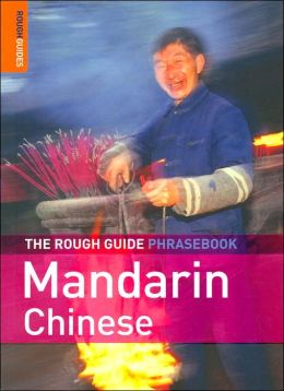The Rough Guide to Mandarin Chinese Phrasebook (Rough Guide Phrasebooks Series)