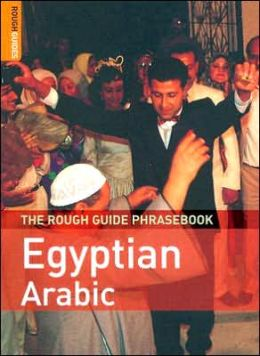 The Rough Guide to Egyptian Arabic Dictionary Phrasebook 2