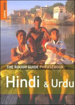 The Rough Guide Phrasebook: Hindi and Urdu (Rough Guides Series)