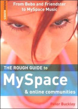 The Rough Guide to MySpace and Online Communities