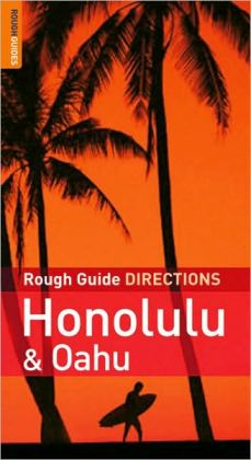 The Rough Guides' Honolulu & Oahu Directions 1
