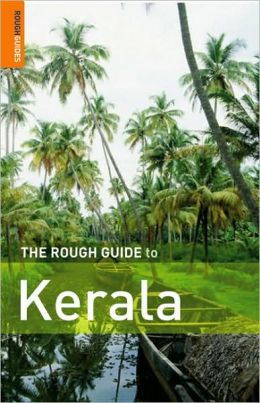 The Rough Guide to Kerala 1