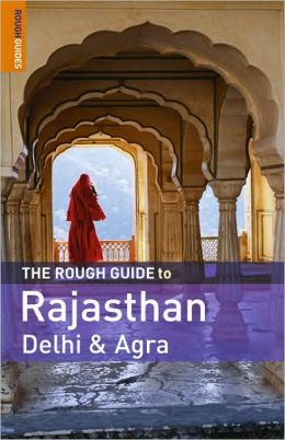 The Rough Guide to Rajasthan, Delhi & Agra 1
