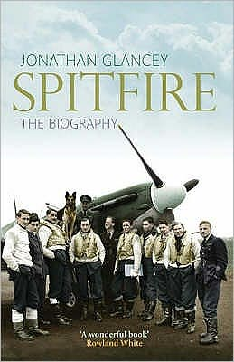 Spitfire : The Biography