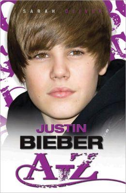 Justin Bieber A-Z