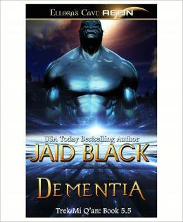 Dementia (Trek Mi Q'an Series #5.5)