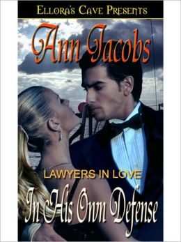 In His Own Defense (Lawyers in Love, Book One)