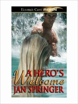 A Hero's Welcome (Heroes at Heart, Book One)