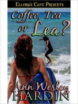 Coffee, Tea or Lea?
