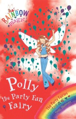 Polly the Party Fun Fairy (Party Fairies Series #5)
