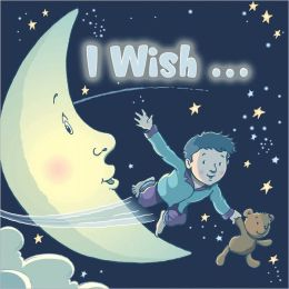 I Wish . . .