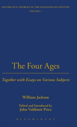 The Four Ages: Together with Essays on Various Subjects