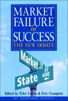 Market Failure or Success: The New Debate