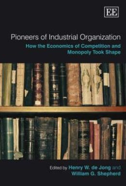 Pioneers of Industrial Organization