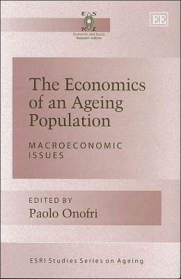 The Economics of an Ageing Population (ESRI Studies Series on Ageing)