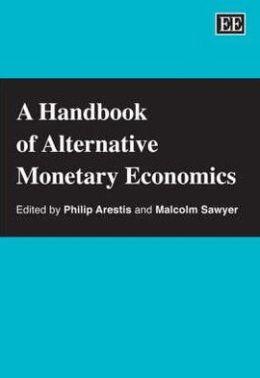 A Handbook of Alternative Monetary Economics
