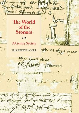 The World of the Stonors: A Gentry Society