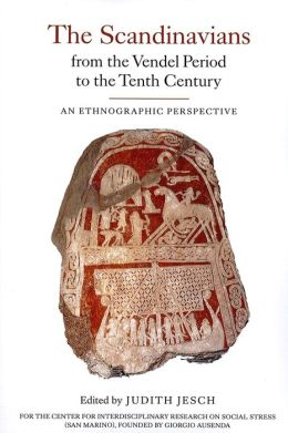 The Scandinavians from the Vendel Period to the Tenth Century: An Ethnographic Perspective