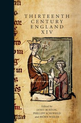 Thirteenth Century England XIV: Proceedings of the Aberystwyth and Lampeter Conference, 2011
