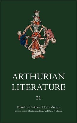 Arthurian Literature XXI: Celtic Arthurian Material (Arthurian Literature Series)