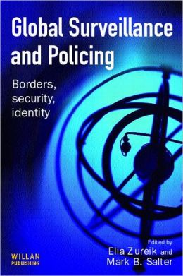 Global Surveillance and Policing: Borders, Security, Identity