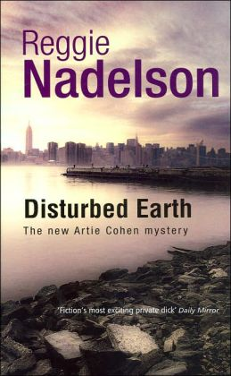Disturbed Earth (Artie Cohen Series #5)