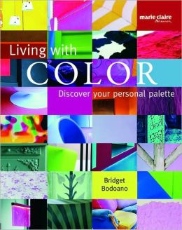 Living With Color: Discover Your Personal Palette With Examples From Marie Claire Maison