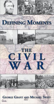 Defining Moments: The Civil War