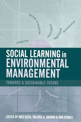 Social Learning in Environmental Management: Building a Sustainable Future