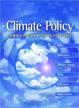 Climate Policy Options Post 2012: European Strategy, Technology and Adaptation after Kyoto