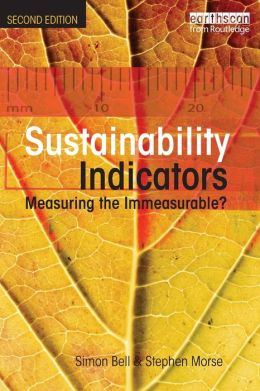 Sustainability Indicators: Measuring the Immeasurable