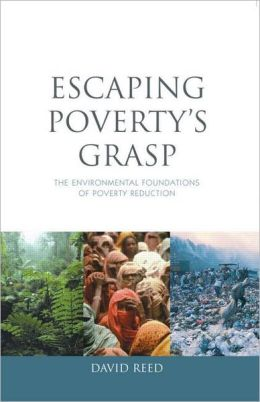 Escaping Poverty's Grasp: The Environmental Foundations of Poverty Alleviation