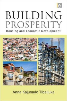 Building Prosperity: Housing and Economic Development