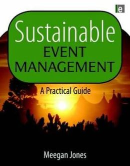 Sustainable Event Management: A Practical Guide