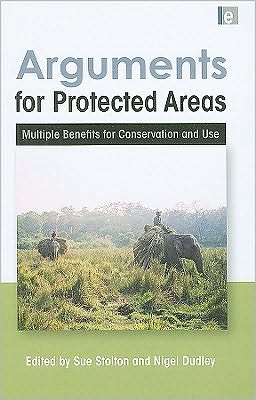 Arguments for Protected Areas: Multiple Benefits for Conservation Use