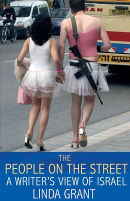 The People on the Street: A Writer's View of Israel