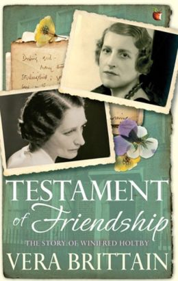 Testament of Friendship: The Story of Winifred Holtby