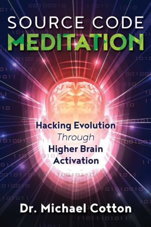 Source Code Meditation: Hacking Evolution through Higher Brain Activation